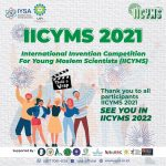 International Invention Competition for Young Moslem Scientist (IICYMS) 2021 is Being Held Successfully!!